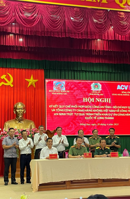 ACV signs the Regulation on coordination with Dong Nai Police and Dong Nai Military Command to ensure safety and security during the implementation of Long Thanh International Airport Project.